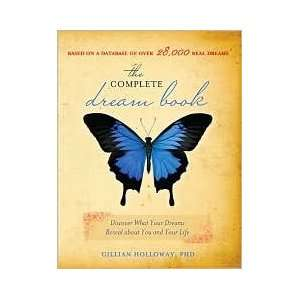 The Complete Dream Book Discover What Your Dreams Reveal About You