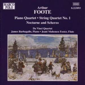 FOOTE Piano Quartet / String Quartet No. 1 James Barbagallo Music
