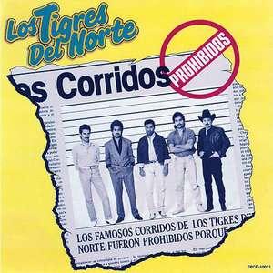 Corridos Prohibidos, Los Tigres Del Norte Latin