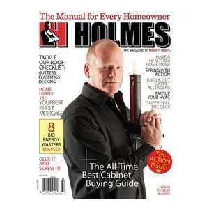 Make It Right: Holmes on Homes magazine March 2011: Mike Holmes: Books
