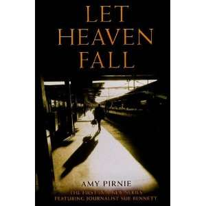 LET HEAVEN FALL (First UK Edition) (9781845291341) Amy