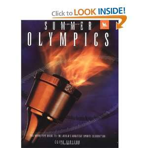 Summer Olympics The Definitive Guide to the Worlds