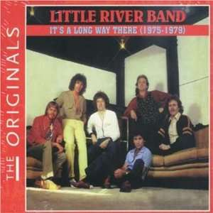 Its a Long Way There 1975 79 Little River Band Music