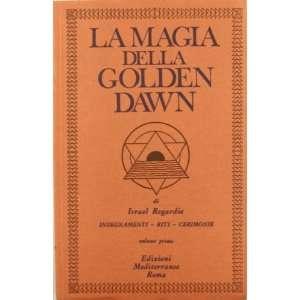 La magia della Golden Dawn vol. 1 (9788827202562): Israel