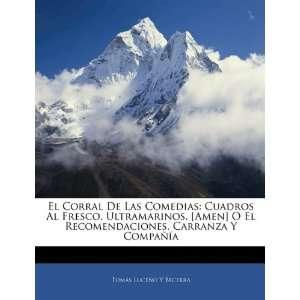 El Corral De Las Comedias: Cuadros Al Fresco. Ultramarinos