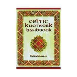 Celtic Knotwork Handbook, Sturrock, Sheila ARCHIVE