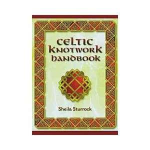 Celtic Knotwork Handbook, Sturrock, Sheila ARCHIVE