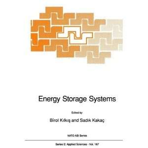 Energy Storage Systems (Nato Science Series E: (closed