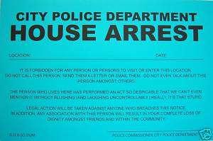 PRANK NOTICE   ( House Arrest ) Novelty Sign^