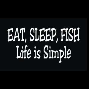 Fishing   Eat, Sleep, Fish Decal for Cars Trucks Home and