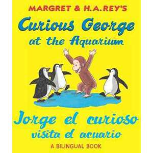 Curious George at the Aquarium/Jorge El Curioso Visita El
