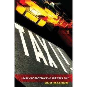 Taxi Cabs and Capitalism in New York City [Paperback