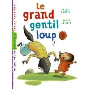 Le grand gentil loup (French Edition) (9782745928085