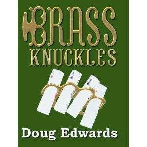 Brass Knuckles: Hard Hitting Magic: Doug Edwards, Greg