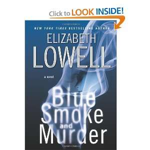 Blue Smoke and Murder (9780060829858): Elizabeth Lowell