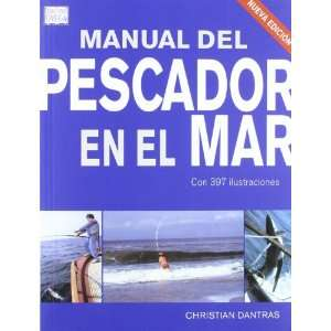 MANUAL DEL PESCADOR EN EL MAR N/E (9788428215800