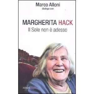 Il Sole non è adesso (9788874248490): Marco Alloni