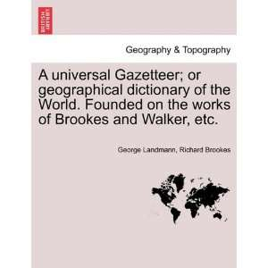 Walker, etc. (9781241562632): George Landmann, Richard Brookes: Books