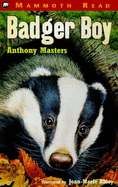 Badger Boy by Anthony Masters, Joan Marie Abley (Illustrator) (Used