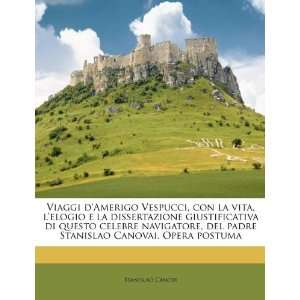 Viaggi dAmerigo Vespucci, con la vita, lelogio e la
