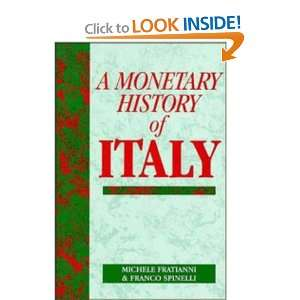 ): Michele Fratianni, Franco Spinelli, Anna J. Schwartz: Books