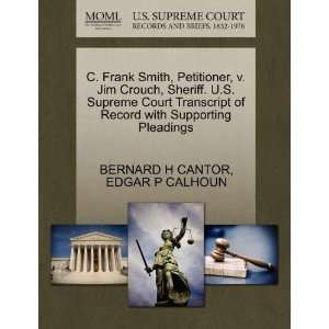 C. Frank Smith, Petitioner, v. Jim Crouch, Sheriff. U.S