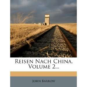 , Volume 2 (German Edition) (9781278278773) John Barrow Books