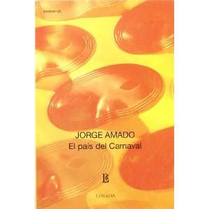 del Carnaval (Spanish Edition) (9789500306416): Jorge Amado: Books