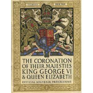 The Coronation of Their Majesties King George VI and Queen