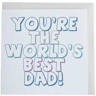 youre the worlds best dad/stepdad fathers day greetings card by