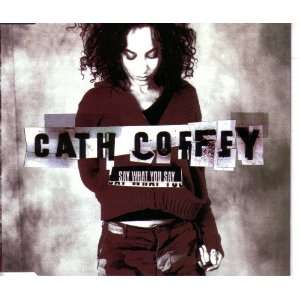 Say (Cd Single Remixes) Cath Coffey, Stereo mcs, stereo mcs Music