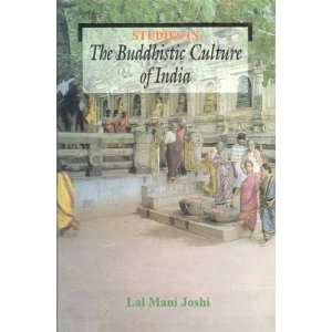 in the Buddhistic Culture of India [Hardcover] Lal Mani Joshi Books