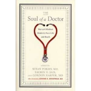 The Soul of a Doctor Harvard Medical Students Face Life