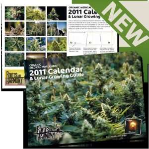 2011 Organic Medical Marijuana Calendar and Lunar Growing