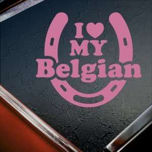 I Love My Belgian Pink Decal Car Truck Window Pink Sticker