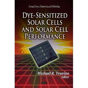 Dye Sensitized Solar Cells and Solar Cell Performance