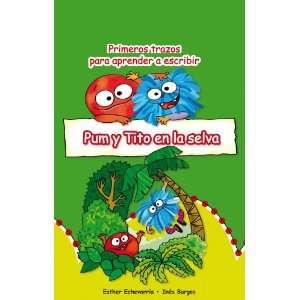 Pum y Tito en la selva (Pum y Tito series) (Spanish