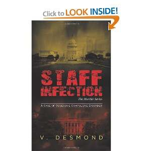 Staff Infection The Murder Series A Case of Obsessive