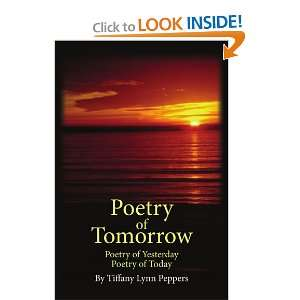 Start reading Poetry of Tomorrow: Poetry of Yesterday Poetry of Today