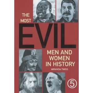 Most Evil Men and Women in History (9781854794888