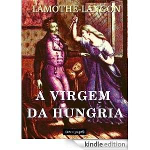 virgem da Hungria (ou a mulher vampiro) (Portuguese Edition