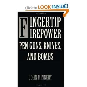 : Pen Guns, Knives, and Bombs on your Kindle in under a minute