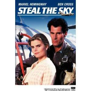 Steal the Sky: Ben Cross, Mariel Hemingway, John Hancock
