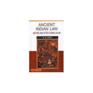 Ancient Indian Law Before and After Coming Islam