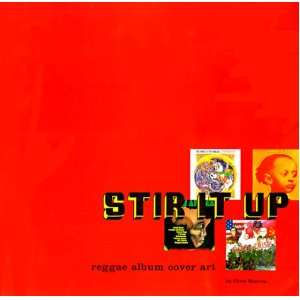 Stir It Up Reggae Album Cover Art (9780811826167) Chris