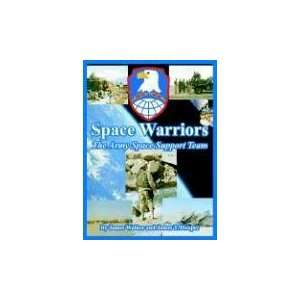 Space Warriors The Army Space Support Team (9781410223388
