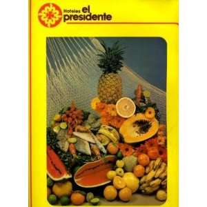 Hotel El Presidente Menu Loreto B C S Mexico Everything