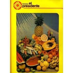 Hotel El Presidente Menu Loreto B C S Mexico Everything