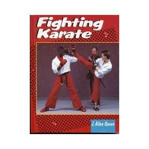 Fighting Karate (9780806968384): J. Allen Queen: Books