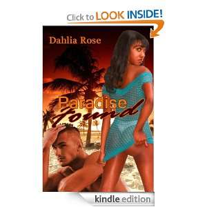 Paradise Found: Dahlia Rose:  Kindle Store